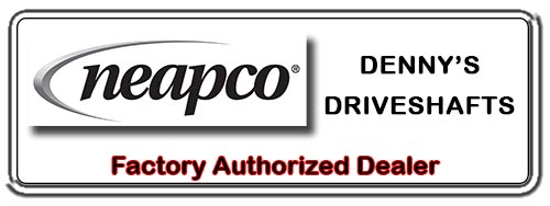 Denny's Driveshafts is a Factory Authorized NEAPCO DRIVELINE PARTS Dealer