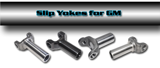 Denny's Driveshaft Slip yoke for GM automatic and manual