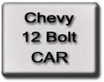 CHEVY 12 Bolt CAR Rear End Parts