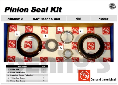 AAM 74020010 PINION SEAL KIT fits 1998 to 2012 CHEVY and GMC with 9.5 inch REAR Axle