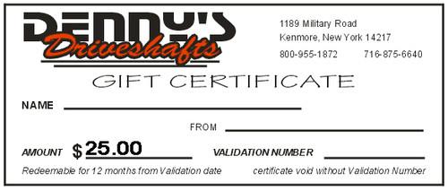 Denny's Driveshafts Gift Certificate - $25