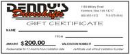 Denny's Driveshafts Gift Certificate - $200